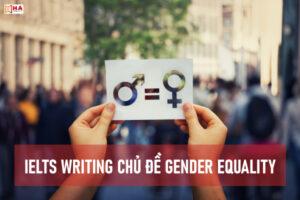 IELTS Writing chủ đề Gender Equality phổ biến
