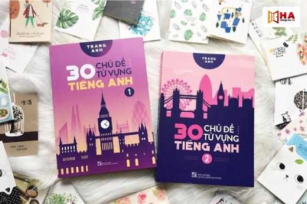 Sách 30 chủ đề từ vựng tiếng Anh