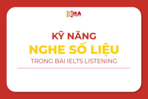 Kỹ năng nghe số liệu trong bài IELTS Listening