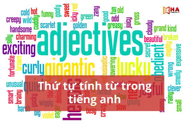quy tắc trật tự tính từ trong tiếng Anh hiệu quả