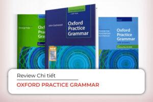 Trọn bộ ngữ pháp Oxford Practice Grammar cực hiệu quả
