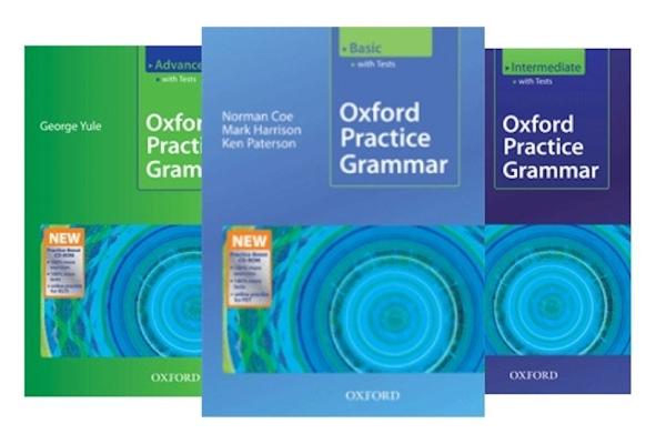 Review bộ 3 cuốn Oxford Practice Grammar Basic, Intermediate, Advanced