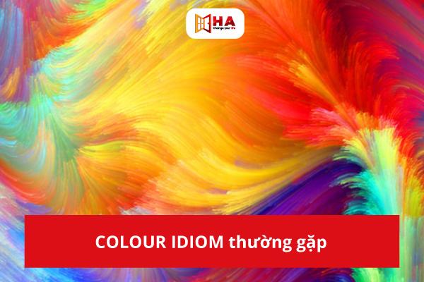 Tổng hợp các idioms thường gặp trong đề thi THPT Quốc Gia
