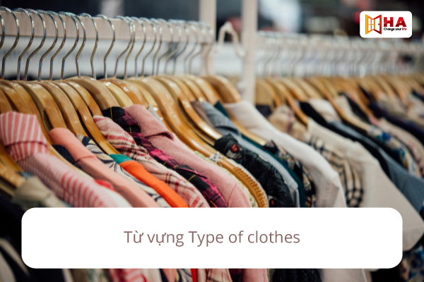 Từ vựng type of clothes
