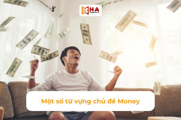 Các từ vựng về chủ đề Money