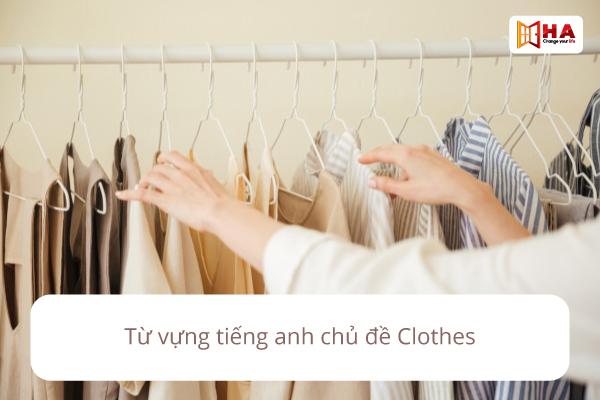 Từ vựng chủ đề clothes