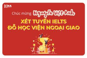 Chúc mừng Nguyễn Việt Anh đỗ Ngoại Giao Hà Nội