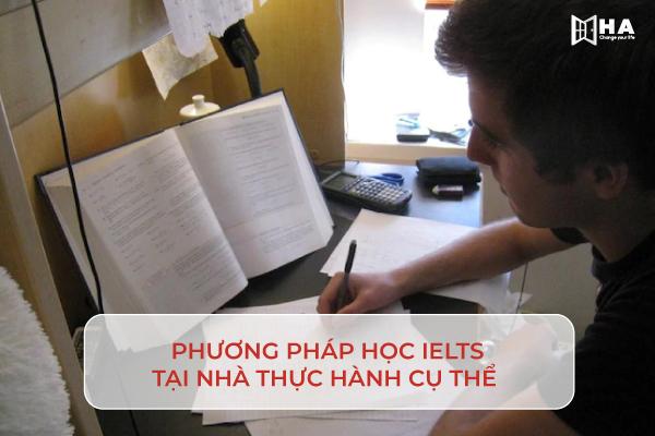 Phương pháp học IELTS tại nhà cụ thể