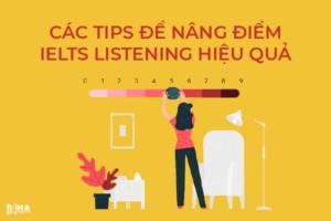 Listening TIPS: Cách tăng band listening IELTS hiệu quả