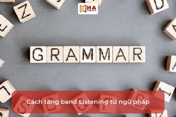 cách tăng band listening Tìm manh mối từ ngữ pháp