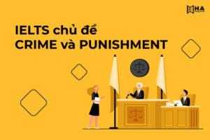 Từ vựng chủ đề Crime and Punishment phổ biến