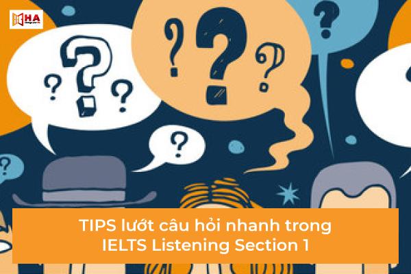 IELTS Listening section 1 tips Đọc lướt 10 câu hỏi