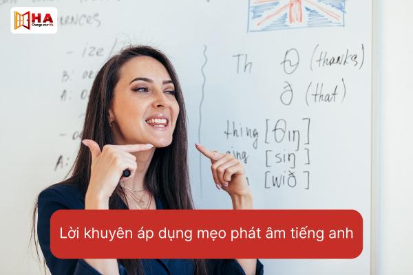 Lời khuyên cho học mẹo phát âm trong tiếng Anh