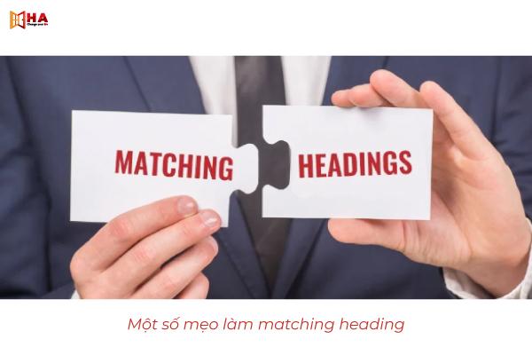 Một số tips làm bài Matching Headings