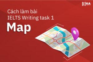Bí quyết cách làm IELTS Writing task 1 Map đơn giản