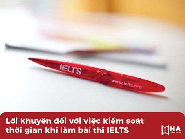 Lời khuyên đối với việc kiểm soát thời gian khi làm bài thi IELTS